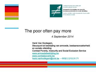The  poor often pay  more 4  September 2014