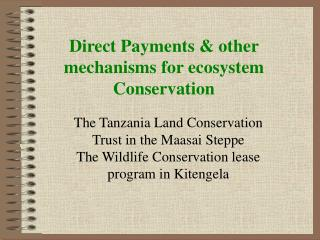 Direct Payments  other mechanisms for ecosystem