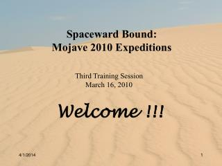 Spaceward Bound: Mojave 2010 Expeditions