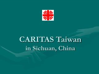 CARITAS Taiwan in Sichuan, China