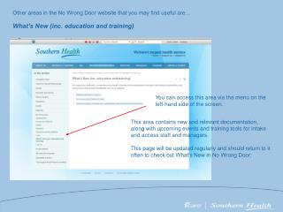 Other areas in the No Wrong Door website that you may find useful are…