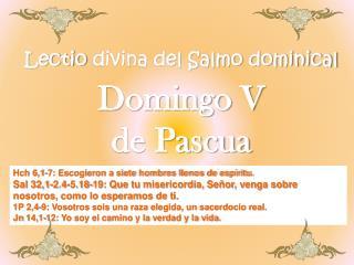 Lectio  divina del Salmo dominical Domingo V  de Pascua