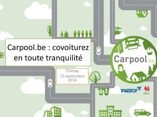 Carpool.be : covoiturez en toute tranquilit�