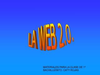 LA WEB 2.0.