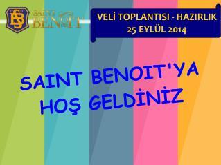 SAINT BENOIT'YA HOŞ GELDİNİZ