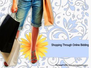 Shopping Through Online Bidding