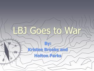 LBJ Goes to War