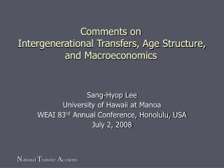 Comments on Intergenerational Transfers, Age Structure, and Macroeconomics