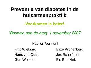 Paulien Vermunt Frits Wielaard                 Elize Kronenberg