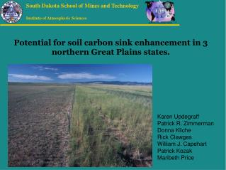 Potential for soil carbon sink enhancement in 3 northern Great Plains states.