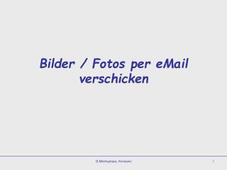 Bilder / Fotos per eMail verschicken