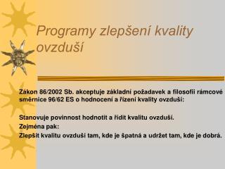 Programy zlepšení kvality ovzduší