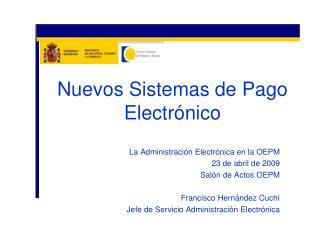 Nuevos Sistemas de Pago Electrónico