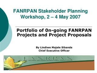 FANRPAN Stakeholder Planning Workshop, 2 – 4 May 2007