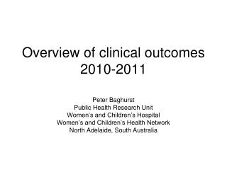 Overview of clinical outcomes 2010-2011