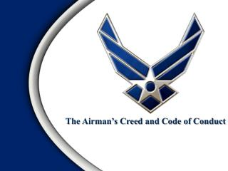 The Airman�s Creed and Code of Conduct