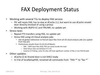 FAX Deployment Status