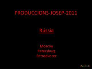 PRODUCCIONS-JOSEP-2011