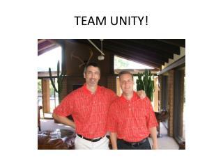 TEAM UNITY!