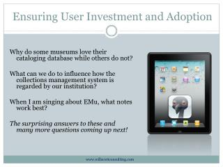 Ensuring User Investment and Adoption