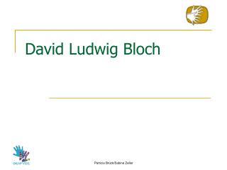 David Ludwig Bloch