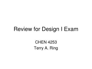 Review for Design I Exam
