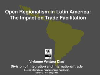 Open Regionalism in Latin America: The Impact on Trade Facilitation