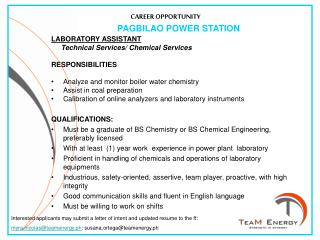 LABORATORY ASSISTANT      Technical Services/ Chemical Services RESPONSIBILITIES