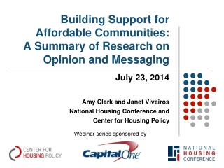 Building Support for Affordable Communities:   A Summary of Research on Opinion and Messaging