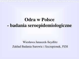 Odra w Polsce - badania seroepidemiologiczne