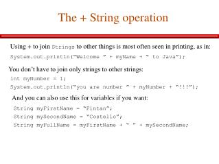 The + String operation