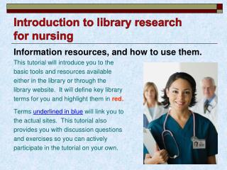 Introduction to library research for nursing