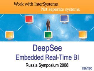 DeepSee Embedded Real-Time BI