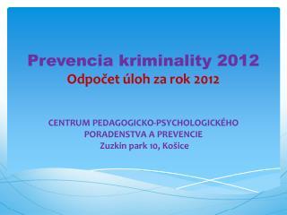 Prevencia kriminality 2012 Odpočet úloh za rok 2012