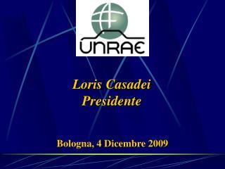 Loris Casadei Presidente