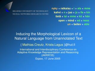 Inducing the Morphological Lexicon of a Natural Language from Unannotated Text