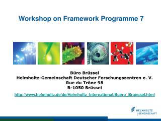 Workshop on Framework Programme 7