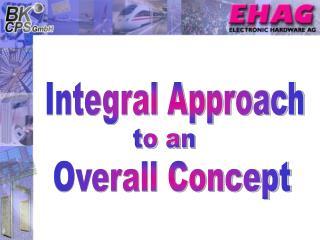 Integral Approach