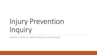 Injury Prevention Inquiry