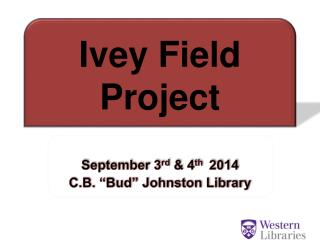 Ivey Field Project