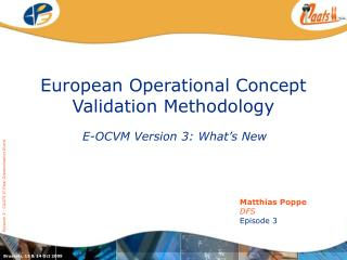 European Operational Concept Validation Methodology