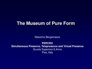 The Museum of Pure Form