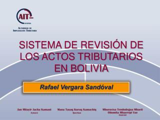 SISTEMA DE REVISI N DE LOS ACTOS TRIBUTARIOS EN BOLIVIA