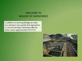 WELCOME TO  BIOLOGY OF AGRISCIENCE