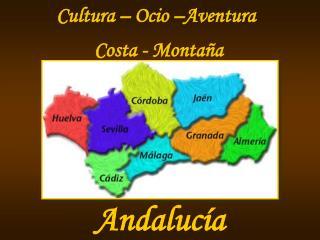 Cultura � Ocio �Aventura Costa - Monta�a