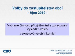 Volby do zastupitelstev obcí -  říjen 2010 -
