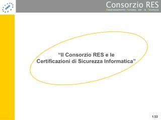 �Il Consorzio RES e le  Certificazioni di Sicurezza Informatica�