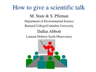 How to give a scientific talk