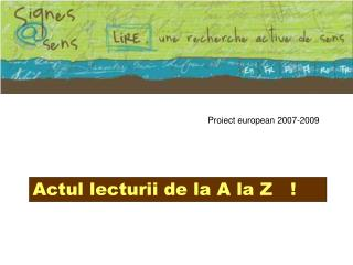 Proiect european 2007-2009