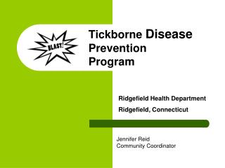 Tickborne  Disease  Prevention Program